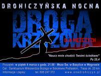 Drohiczyńska Nocna Droga Krzyżowa dla Mężczyzn - 4 marca 2016